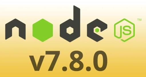 Node v7.8.0 Release