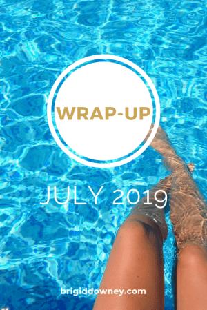 July 2019- Wrap-up Pinterest Pin