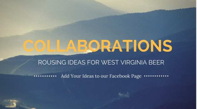 Collaborations: could they rouse WV beer?