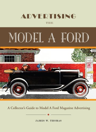 Advertising the Model A Ford