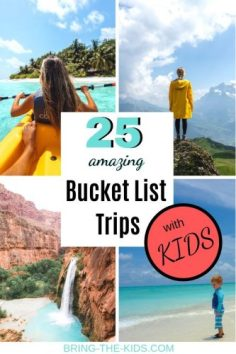bucket list trips with kids