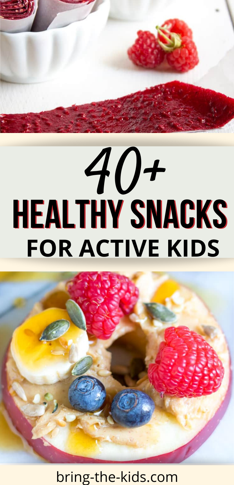 40+ Healthy Snacks for Active Kids
