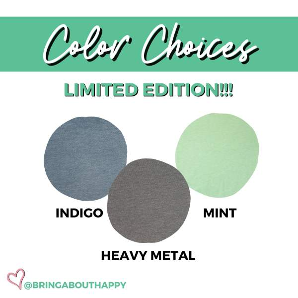 Color choices (left to right) indigo, heavy metal, mint