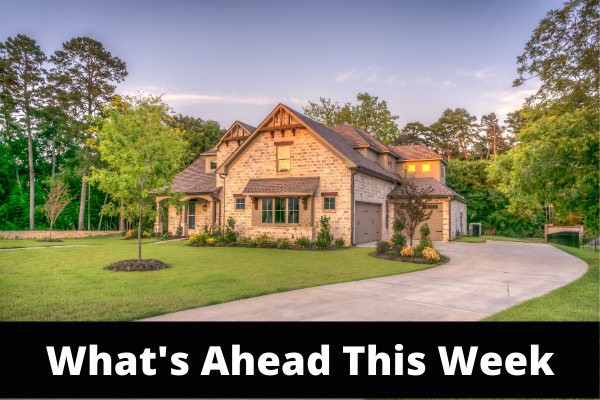 What's Ahead For Mortgage Rates This Week - February 22, 2021