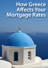 Greece affects U.S. mortgage rates