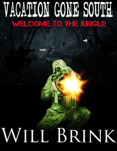 Will Brink Book Vacation Gone South Welcome to the Jungle