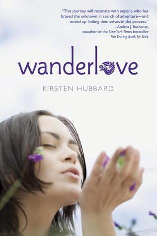 Wanderlove by Kirsten Hubbard