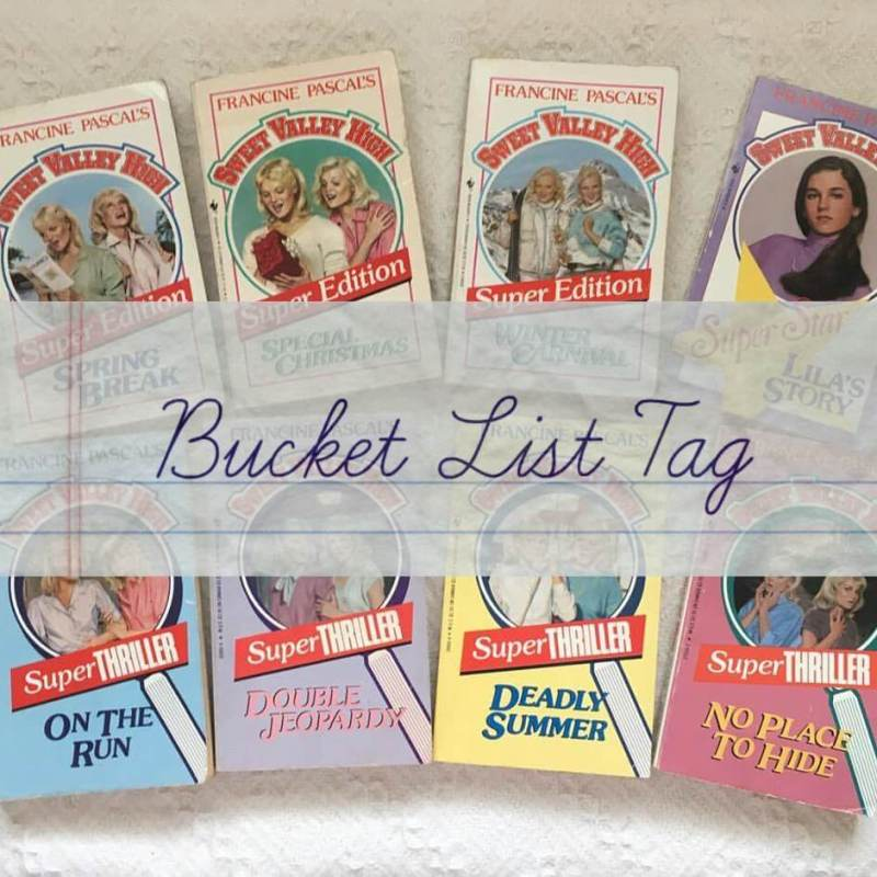 The Bucket List Tag