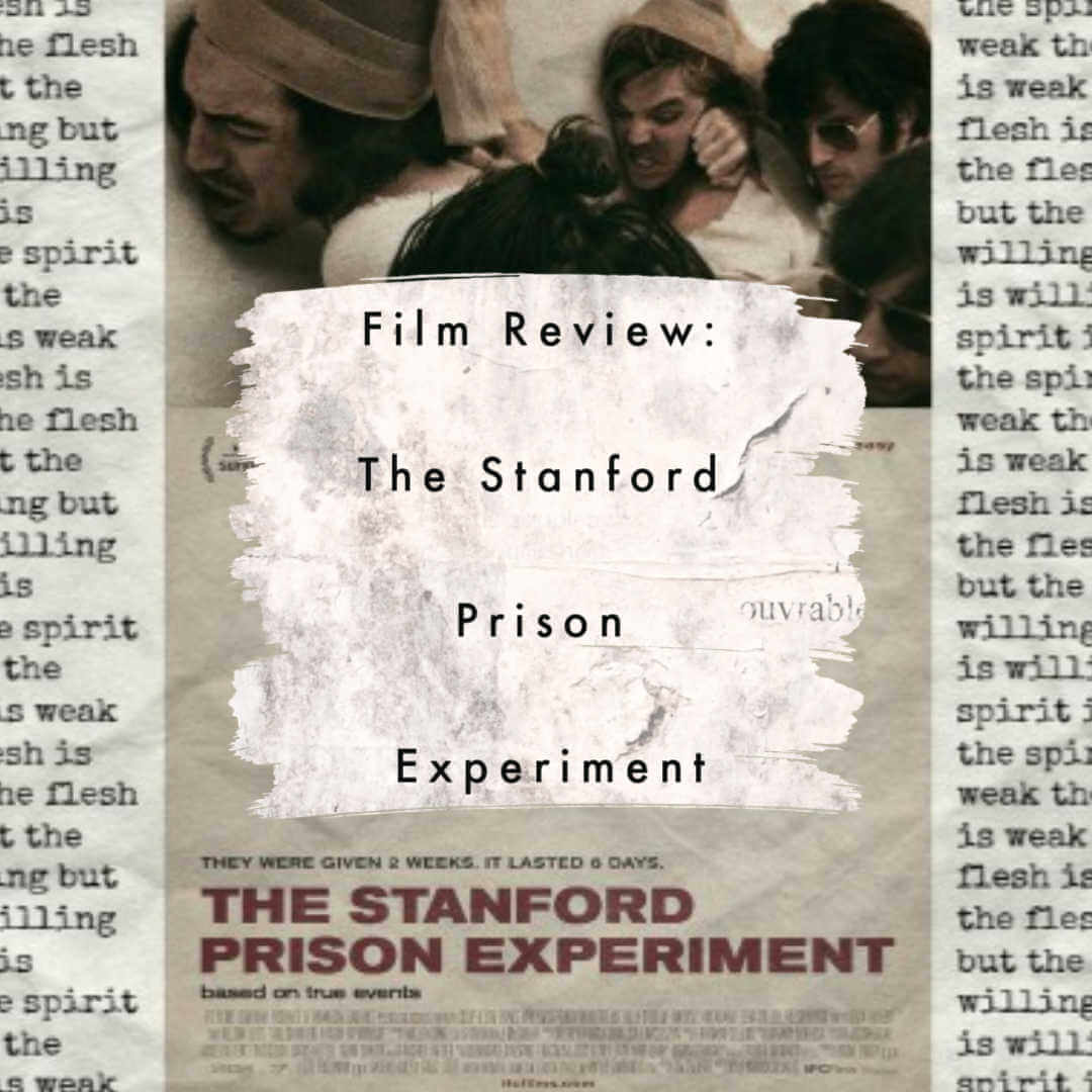 stanford prison experiment film review