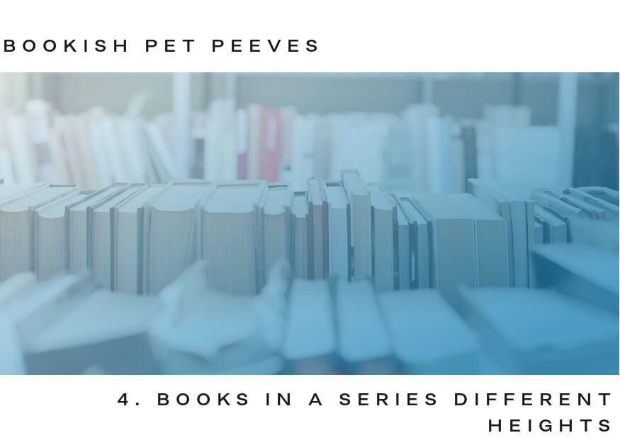 bookish pet peeves