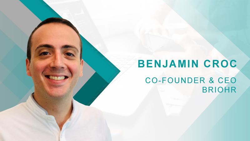 Hrtechcube Interview with Co-founder & CEO, BrioHR – Benjamin Croc