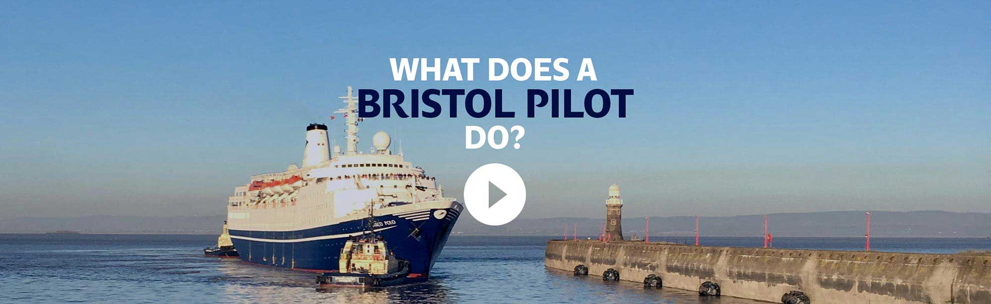 Bristol Pilots | Passing The Point Since 1497 | Pilotage