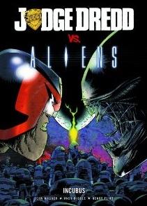 Judge Dredd vs Aliens - Incubus (1/3)