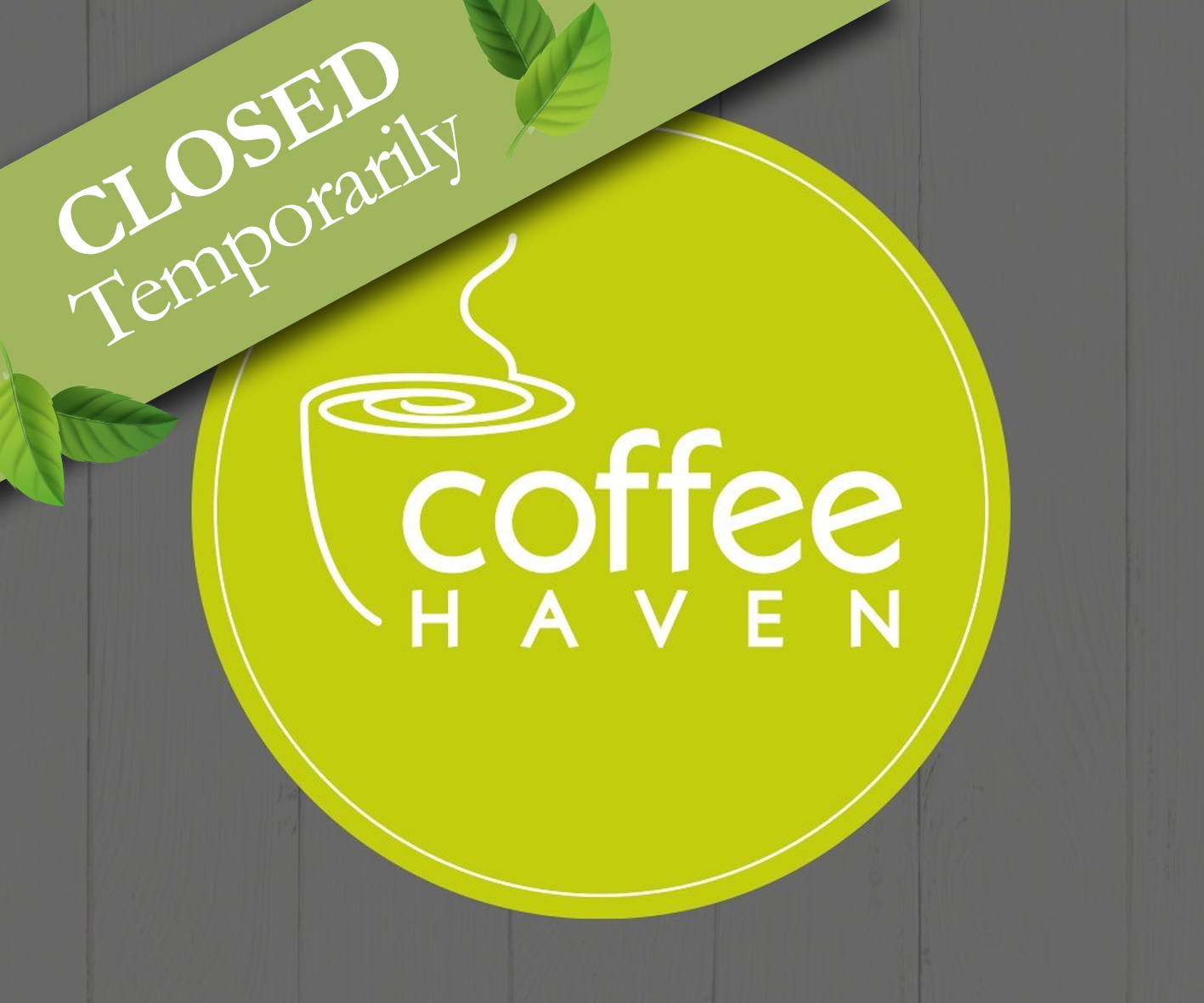 Coffee Haven CLOSED