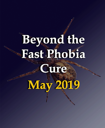 BEYOND THE PHOBIA CURE  2019