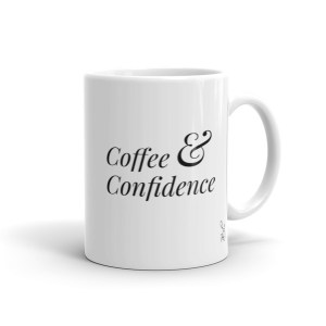 Coffee & Confidence – Mug