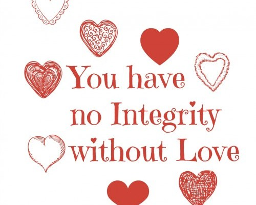 Integrity and Love