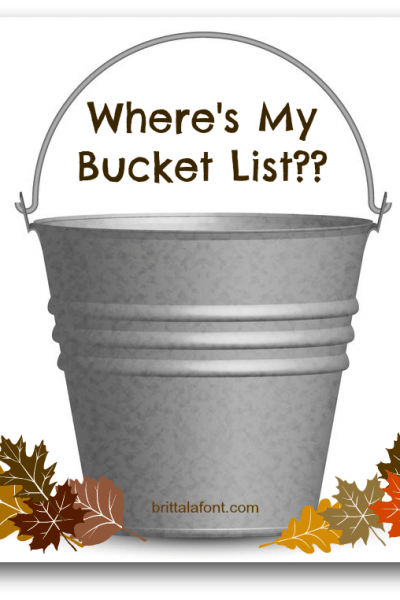 Where's My Bucket List?