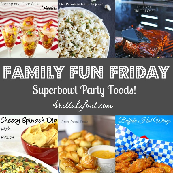 Superbowl Party Foods Family Fun Friday