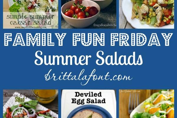 Family Fun Friday: Summer Salads