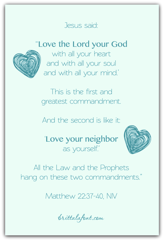matthew 22:37-40, Greatest Commandment, love God, love people