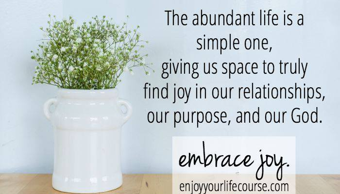 Pursuing the Abundant Life