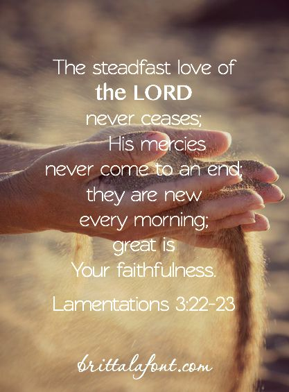 Lamentations 3.22-23 God's everlasting love