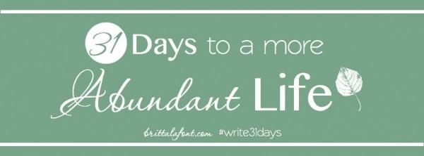 write31days Abundant Life FB header