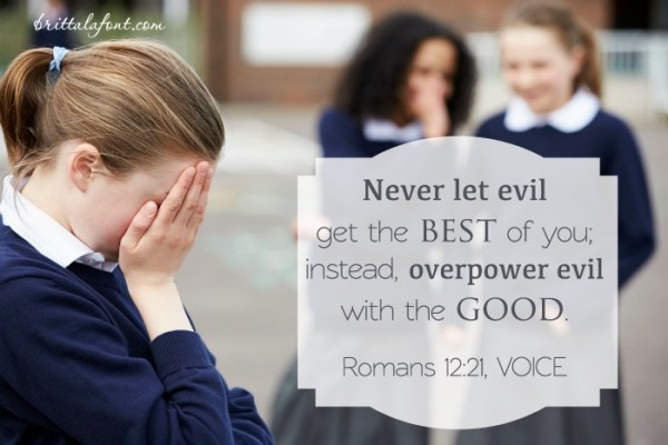 When you're in Christ, you can overcome evil with good.