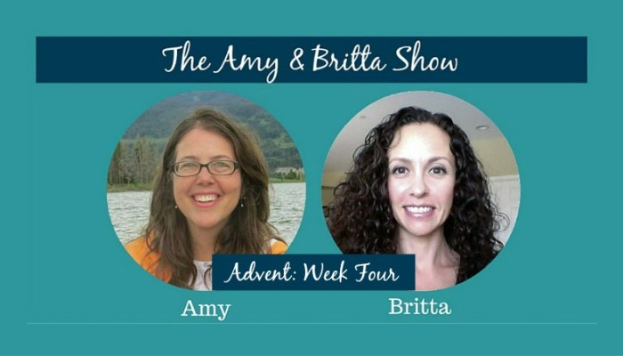 The Amy & Britta Show: Advent Week Four