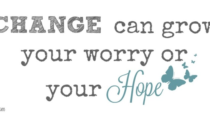 Finding hope when change comes