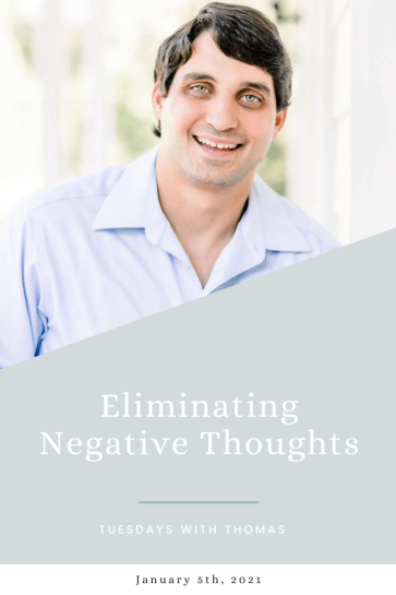 eliminating-negative-thoughts-tuesdays-with-thomas
