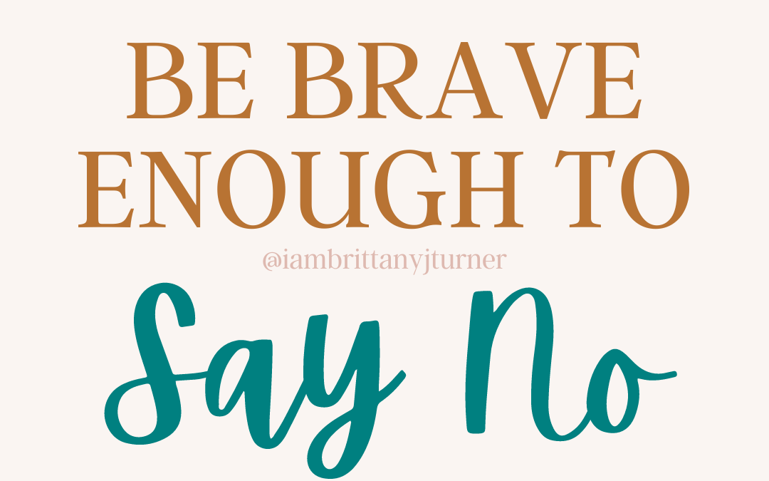 "The Brave Act of Saying ""No"""