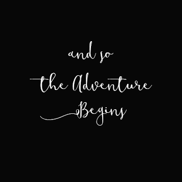 And So The Adventure Begins…