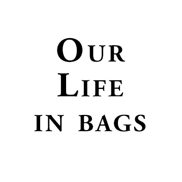 Our life in bags