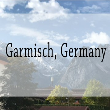 The Adventures of Garmisch, Germany