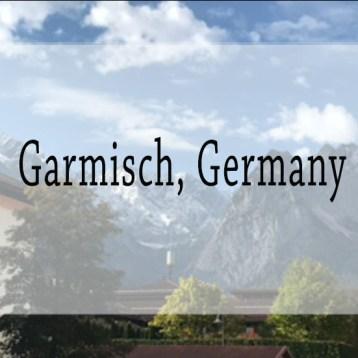 The Adventures of Garmisch, Germany