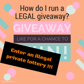 How do I run a legal giveaway?