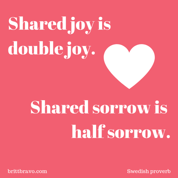 Shared joy is double joy