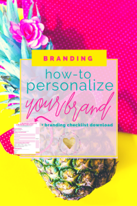 How-To: Personalizing Your Brand