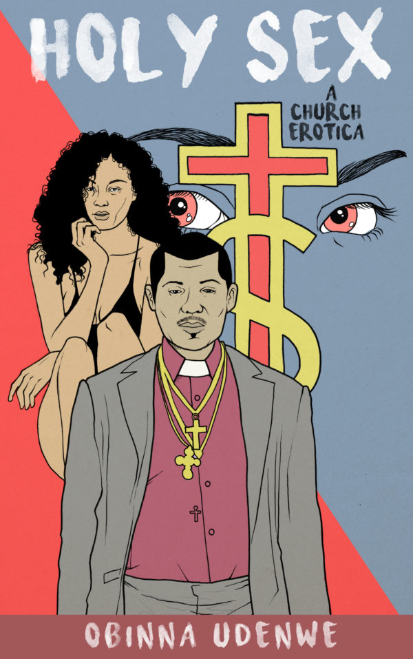 Holy Sex | by Obinna Udenwe | Episode 1 | Nigerian Church Erotica