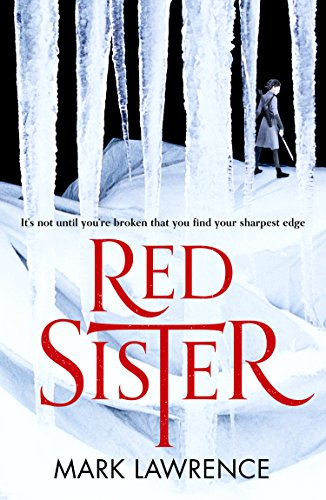 #Review: Red Sister by Mark Lawrence @Mark__Lawrence @HarperVoyagerUK