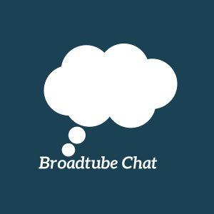 Broadtube Chat