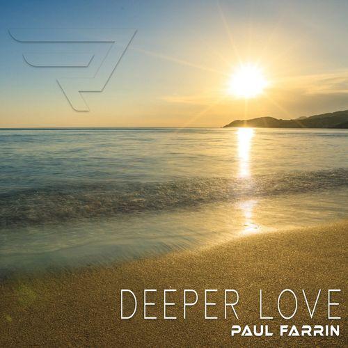 Paul Farrin – Deeper Love