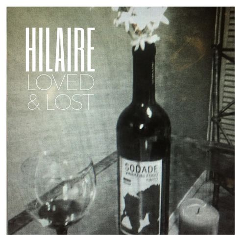 Hilaire - Loved & Lost