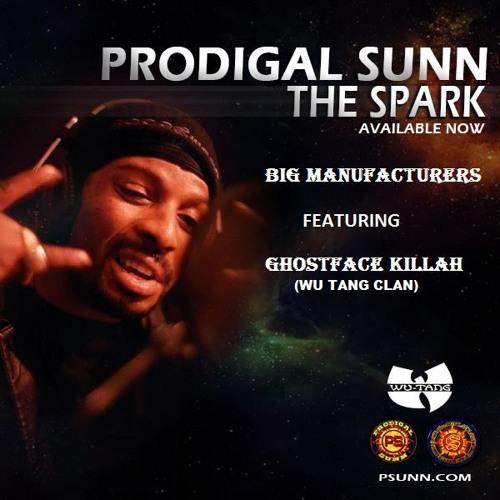 Prodigal Sunn - Big Manufacturers