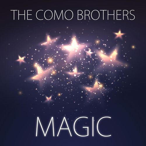 The Como Brothers - Magic