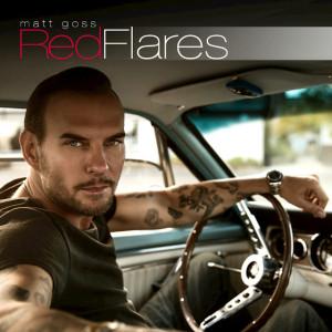 Matt Goss - Red Flares