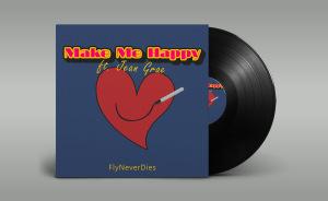 FlyNeverDies - Make Me Happy