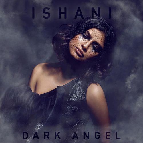 Ishani – Dark Angel